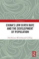 China's Low Birth Rate and the Development of Population by Guo (Professor, Peking University, China) Zhigang, Wang (Professor, University of California, Irvine, U.S.) Feng, Cai (As Yong