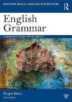 English Grammar A Resource Book for Students by Roger Berry