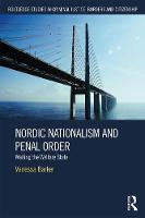Nordic Nationalism and Penal Order Walling the Welfare State by Vanessa Barker