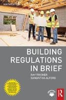 Building Regulations in Brief by Samantha Alford