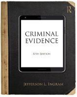 Criminal Evidence by Jefferson L. (University of Dayton, USA) Ingram