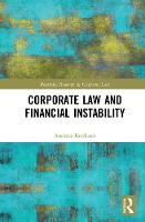 Corporate Law and Financial Instability by Andreas (University of Warwick, UK) Kokkinis