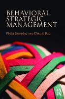 Behavioral Strategic Management by Philip Bromiley, Devaki Rau