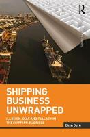 Shipping Business Unwrapped by Okan (Nanyang Technological University, Singapore) Duru