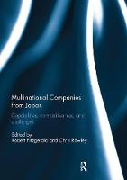 Multinational Companies from Japan Capabilities, Competitiveness, and Challenges by Robert Fitzgerald