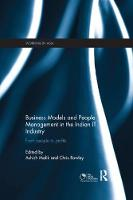 Business Models and People Management in the Indian it Industry From People to Profits by Ashish Malik