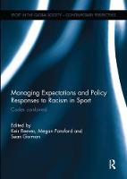 Managing Expectations and Policy Responses to Racism in Sport Codes Combined by Keir Reeves