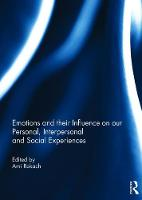 Emotions and their influence on our personal, interpersonal and social experiences by Ami (York University, Canada) Rokach