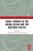 Naval Powers in the Indian Ocean and Western Pacific by Howard M. Hensel