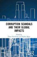 Corruption Scandals and their Global Impacts by Omar E. Hawthorne