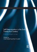Self-Determination in the early Twenty First Century A Double Edged Concept by Uriel (Princeton University, USA) Abulof