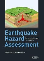 Earthquake Hazard Assessment India and Adjacent Regions by Sreevalsa (Department of Civil Engineering, Indian Institute of Science, Bangalore, India) Kolathayar, T.G. (Indian I Sitharam