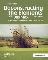 Deconstructing the Elements with 3ds Max Create natural fire, earth, air and water without plug-ins by Pete Draper