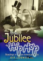 From Jubilee to Hip Hop Readings in African American Music by Kip Lornell