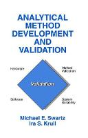 Analytical Method Development and Validation by Michael E. Swartz