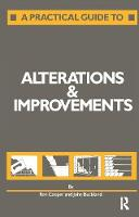 A Practical Guide to Alterations and Improvements by J. Buckland