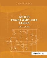 Audio Power Amplifier Design by Douglas Self