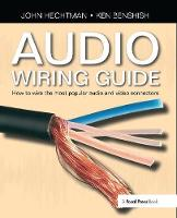 Audio Wiring Guide How to wire the most popular audio and video connectors by John Hechtman