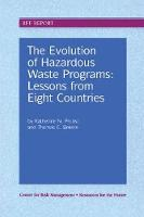 The Evolution of Hazardous Waste Programs by Katherine N. Probst