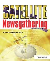 Satellite Newsgathering by Jonathan Higgins