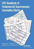 CRC Handbook of Fundamental Spectroscopic Correlation Charts by Thomas J. Bruno