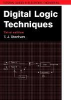 Digital Logic Techniques, 3rd Edition by John Stonham