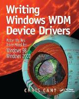 Writing Windows WDM Device Drivers by Chris Cant