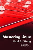 Mastering Linux by Paul S. Wang