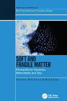 Soft and Fragile Matter Nonequilibrium Dynamics, Metastability and Flow (PBK) by Michael E. Cates