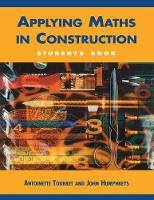 Applying Maths in Construction by Antoinette Tourret