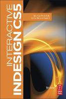Interactive InDesign CS5 Take your Print Skills to the Web and Beyond by Mira Rubin
