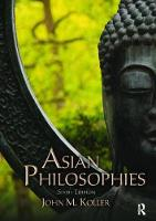 Asian Philosophies by John M. Koller