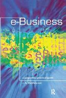 e-Business - A Jargon-Free Practical Guide by James Matthewson