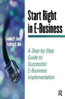 Start Right in E-Business by Bennet Lientz