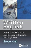 Written English A Guide for Electrical and Electronic Students and Engineers by Steve Hart