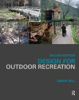 Design for Outdoor Recreation by Simon Bell