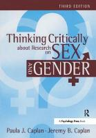 Thinking Critically about Research on Sex and Gender by Paula J Caplan