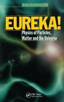 EUREKA! Physics of Particles, Matter and the Universe by R. J. Blin-Stoyle