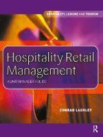 Hospitality Retail Management by Conrad Lashley