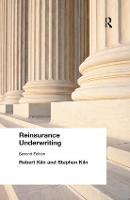 Reinsurance Underwriting by Robert Kiln