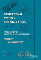 Navigational Systems and Simulators Marine Navigation and Safety of Sea Transportation by Adam Weintrit
