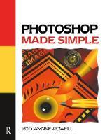 Photoshop Made Simple by Rod Wynne-Powell