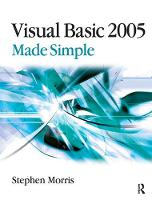 Visual Basic 2005 Made Simple by Stephen Morris