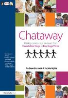 Chataway Making Communication Count, from Foundation Stage to Key Stage Three by Andrew Burnett