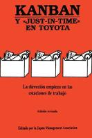 Kanban Y JUST-IN-TIME EN TOYOTA by Japan Management Association