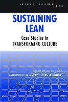 Sustaining Lean Case Studies in Transforming Culture by AME - Association for