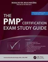 The PMP (R) Certification Exam Study Guide by Rosaldo de Jesus Nocera