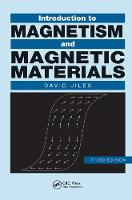 Introduction to Magnetism and Magnetic Materials, Third Edition by David C. Jiles
