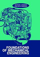 Foundations of Mechanical Engineering by A. D. Johnson