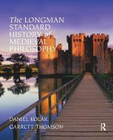 The Longman Standard History of Medieval Philosophy by Garrett Thomson